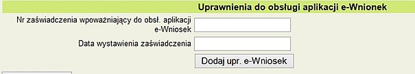 Rejestracja uprawnień z zakresu obsługi e-wniosków
